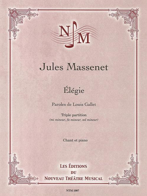 MASSENET, Jules - Élégie (Louis Gallet) - voix et piano