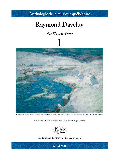 DAVELUY, Raymond (1926-2016) - Noëls anciens - Vol. 1