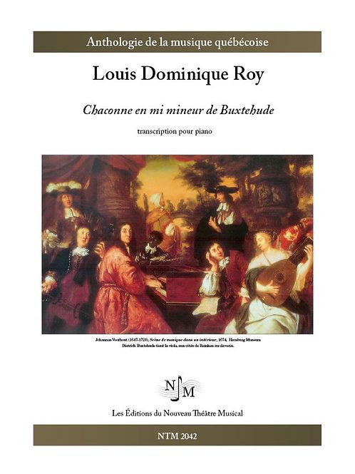 ROY, Louis Dominique - Chaconne en mi mineur de Buxtehude