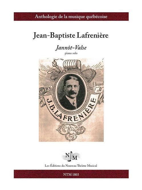 LAFRENIÈRE, Jean-Baptiste - Jannôt-Valse