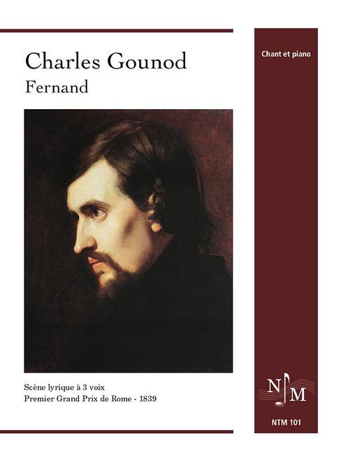 GOUNOD, Charles - « Fernand » - scène lyrique à 3 voix (1839)