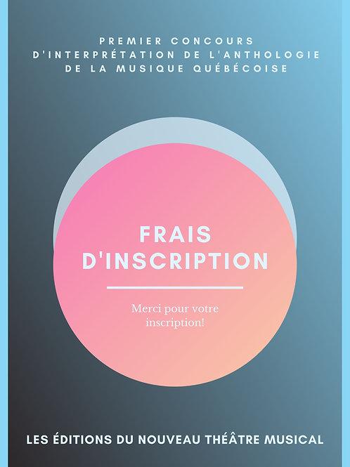 FRAIS D'INSCRIPTION - Premier concours d'interprétation