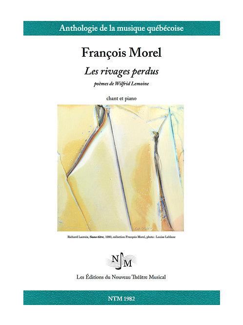 MOREL, François - Les rivages perdus (Wilfrid Lemoine)