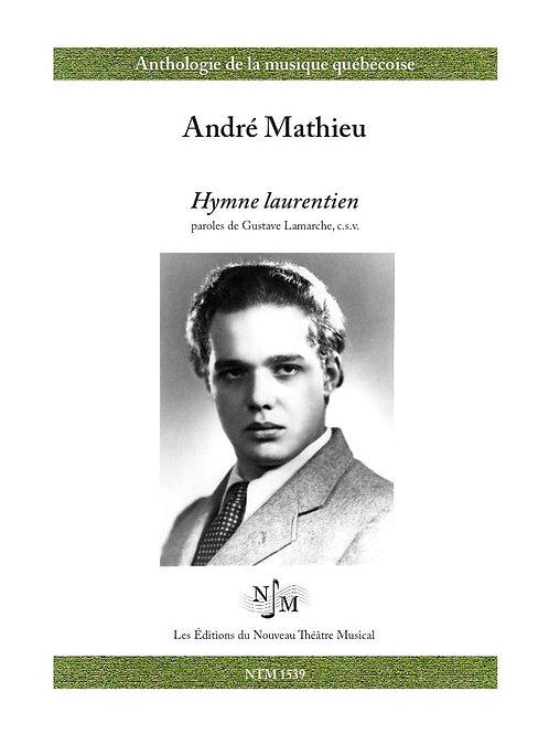 MATHIEU, André (1929-1968) - Hymne laurentien