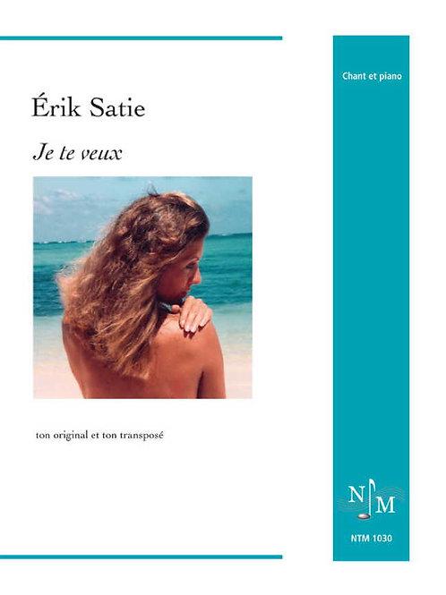 SATIE, Érik - Je te veux - Paroles d'homme et paroles de femme