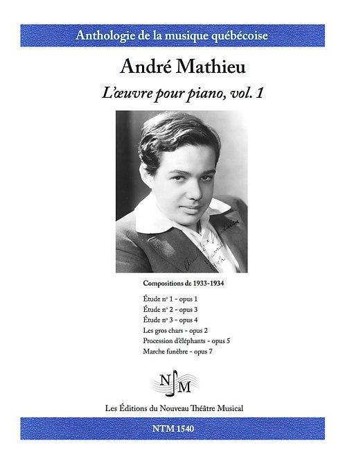 MATHIEU, André (1929-1968) - L'Oeuvre pour piano - volume 1