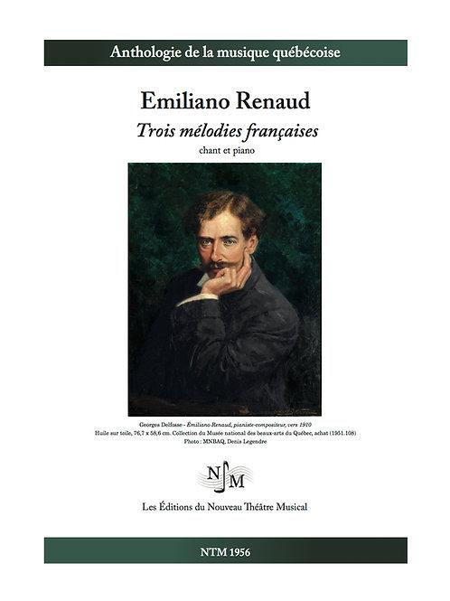RENAUD, Emiliano - Trois mélodies françaises