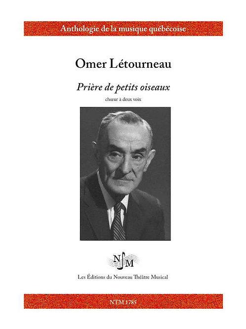 LÉTOURNEAU, Omer (1891-1983) - Prière des petits oiseaux