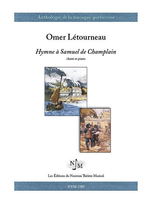 LÉTOURNEAU, Omer (1891-1983) - Hymne à Samuel de Champlain
