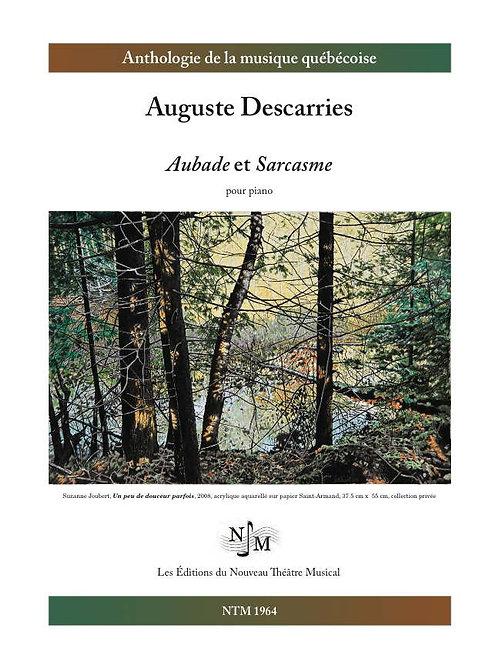 DESCARRIES, Auguste (1896-1958) - Aubade et Sarcasme - piano