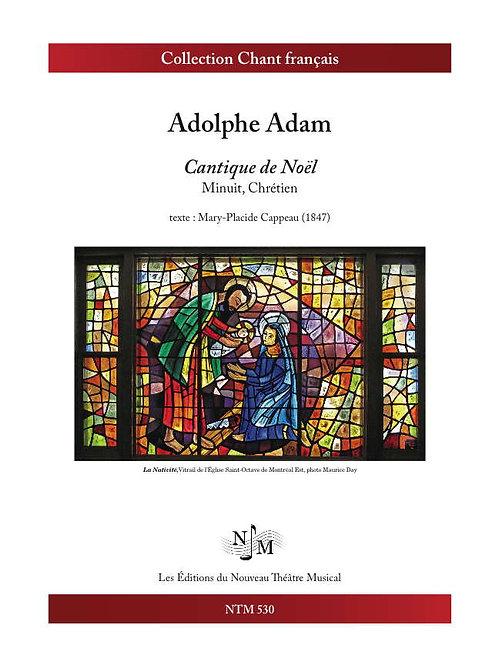 ADAM, Adolphe - Minuit, chrétien - Cantique de Noël