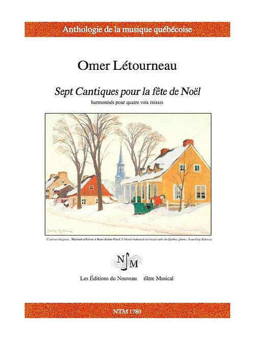 LÉTOURNEAU, Omer (1891-1983) - Sept Cantiques pour Noël
