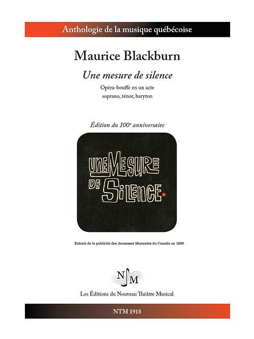 BLACKBURN, Maurice - Une mesure de silence