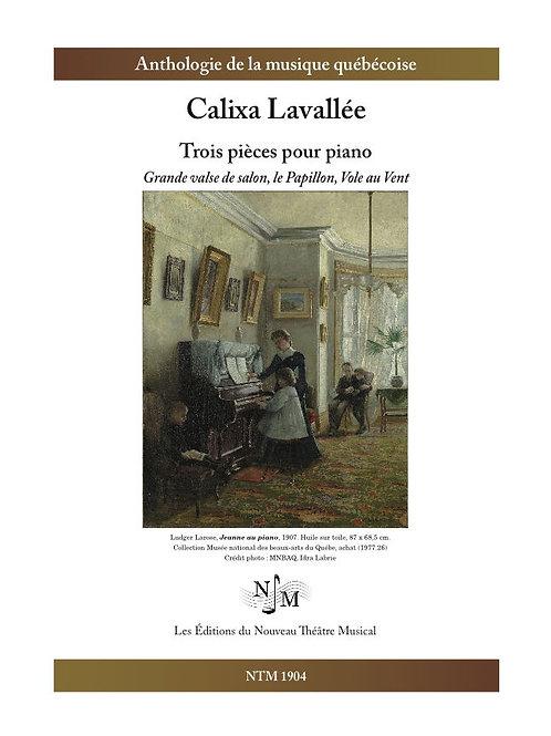 LAVALLÉE, Calixa (1842-1891) - Trois pièces pour piano