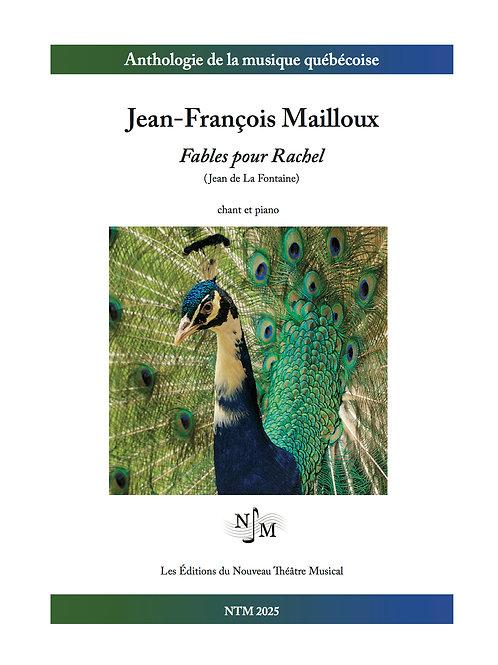 MAILLOUX, Jean-François - Fables pour Rachel