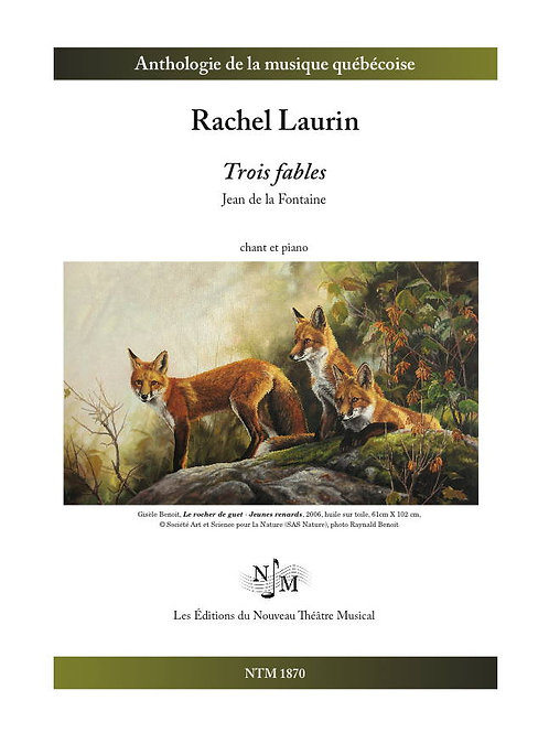 LAURIN, Rachel (1961-) - Trois Fables de Jean de la Fontaine