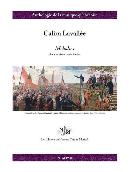 LAVALLÉE, Calixa (1842-1891) - Mélodies - voix élevées
