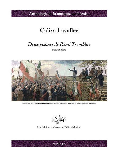 LAVALLÉE, Calixa (1842-1891) - Deux poèmes deRémi Tremblay