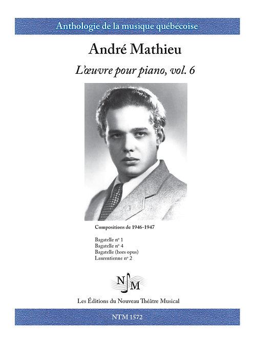 MATHIEU, André - L'Oeuvre pour piano volume 6