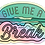 Thumbnail: Give Me a Break Surf Holographic Sticker