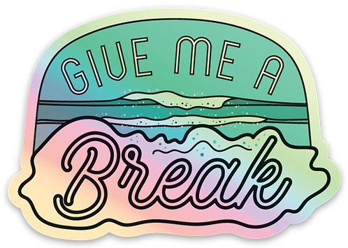 Give Me a Break Surf Holographic Sticker