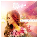 "Ripe ""Hey Hello"" EP"