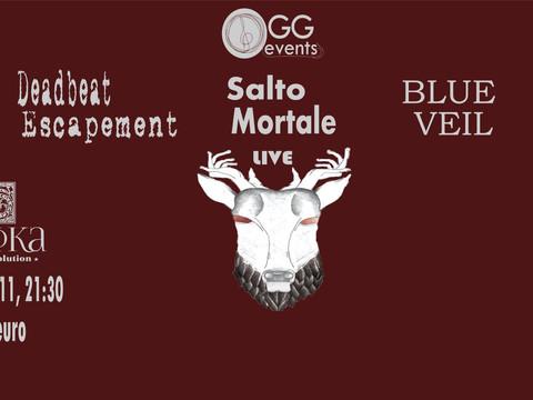 Deadbeat Escapement, Blue Veil & Salto Mortale live