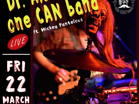 Dr. Albert Flipout's one CAN band Featuring Mickey Pantelous