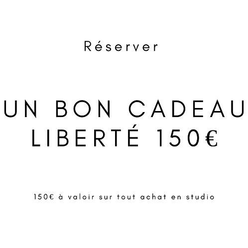 "Bon cadeau ""Liberté 150"""