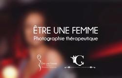 Etre une Femme Photographie Thérapeutique