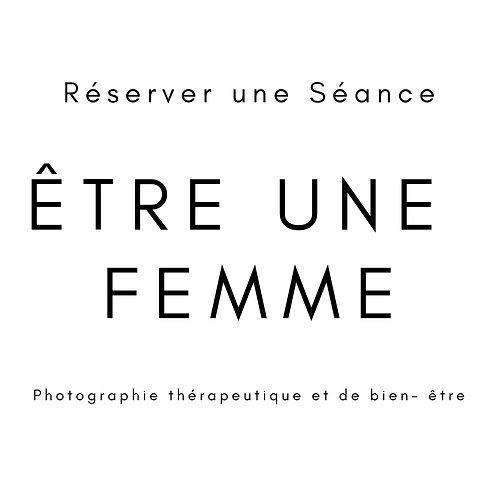 Séance Être une Femme (Acompte)