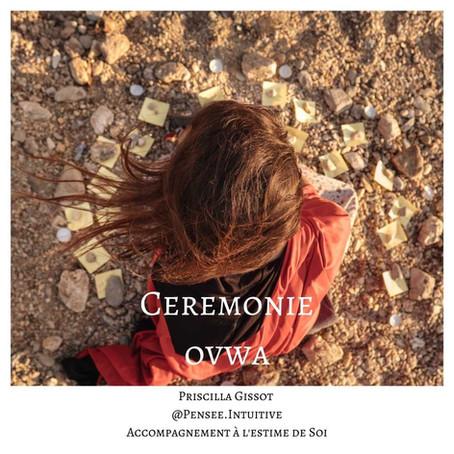 Cérémonie OVWA - libérer ses émotions