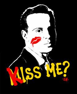 Now you gotta kiss me