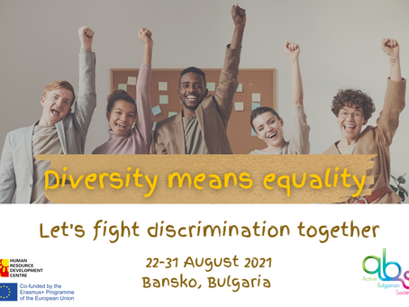 Youth Exchange  in Bulgaria 🇧🇬 - Diversity means Equality