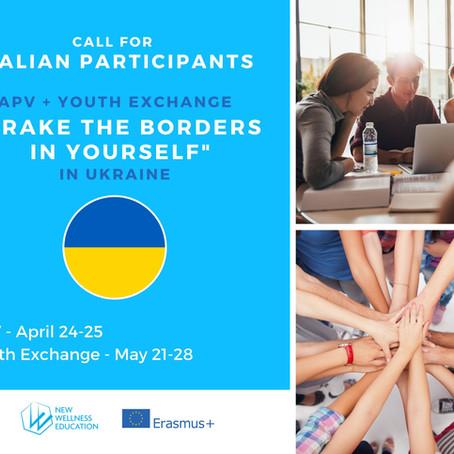 Youth Exchange in Ukraine 🇺🇦 - BREAK THE BORDERS IN YOURSELF