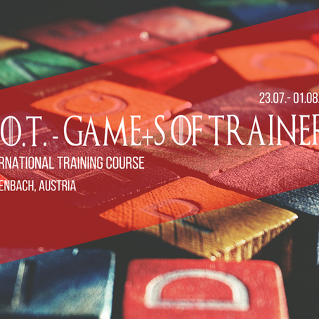 Training Course  in Austria 🇦🇹 - G.O.T. - GamE+s Of Trainers