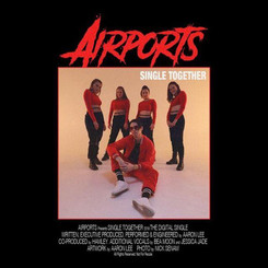 AIRPORTS - SINGLE TOGETHER