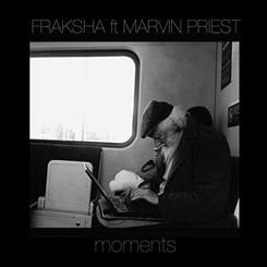FRAKSHA - MOMENTS (FT. MARVIN PRIEST)