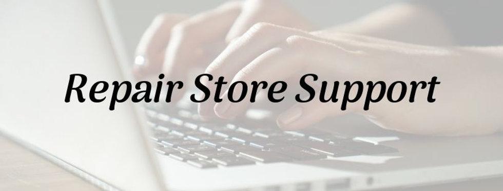 Repair Store Support.jpg