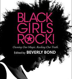 Beverly Bond - Black Girls Rock