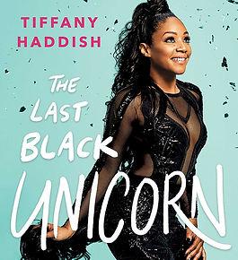 Tiffany Haddish - Last Black Unicorn