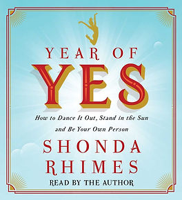 Shonda Rimes - Year of Yes