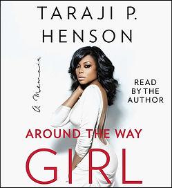 Taraji P. Henson - Around The Way Girl