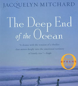 Jacquelyn Mitchard - The Deep End of the Ocean