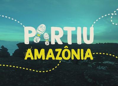 """Assista a série """"Partiu Amazônia"""""""