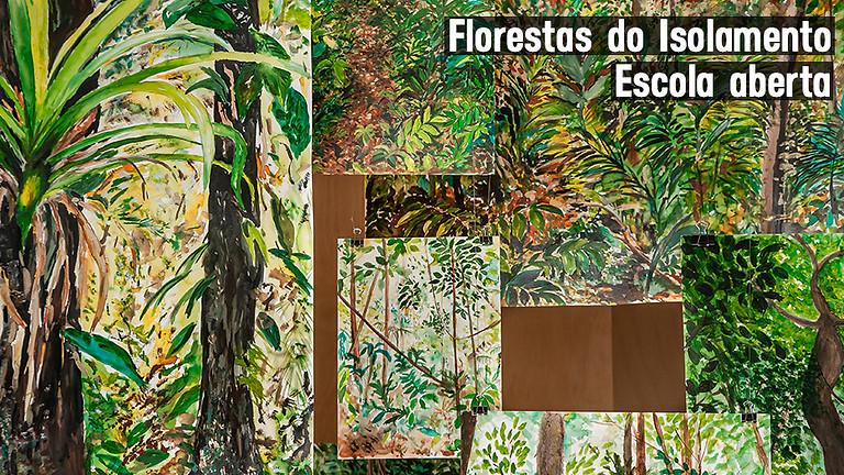 Florestas do isolamento: Escola aberta