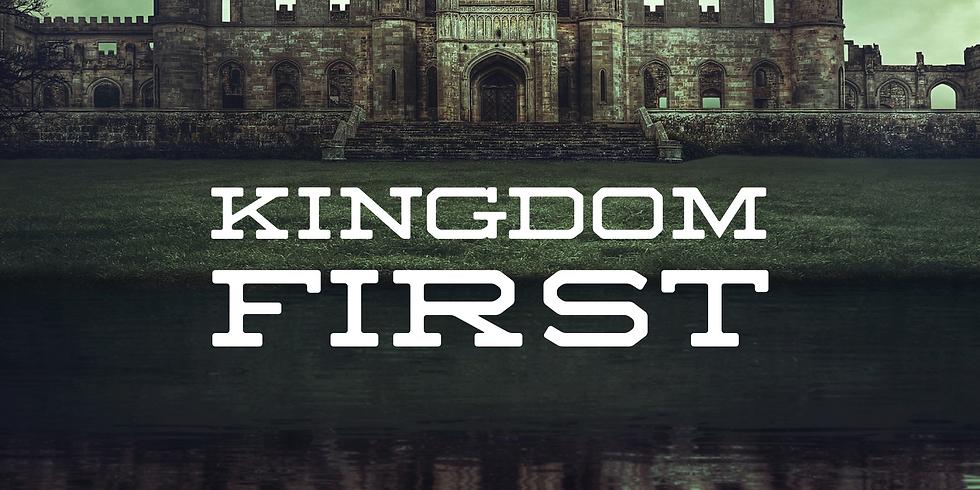 Kingdom First (New Message Series)