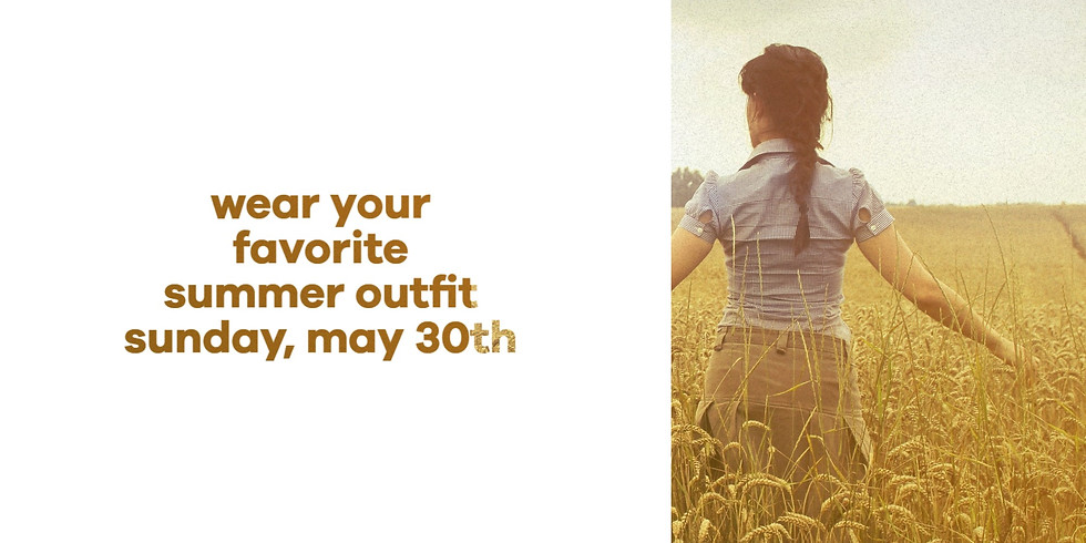 Wear Your Favorite Summer Outfit