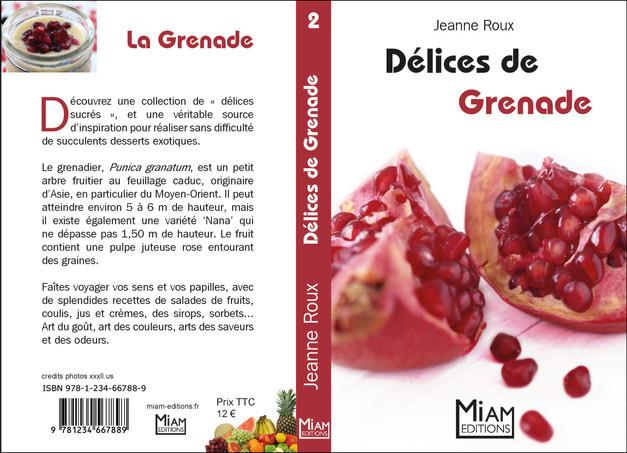 Collection Miam - Délices de Grenade