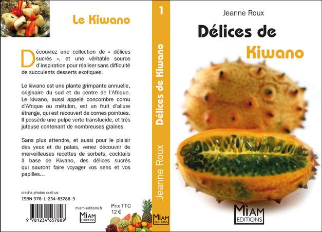 Collection Miam - Délices de Kiwano
